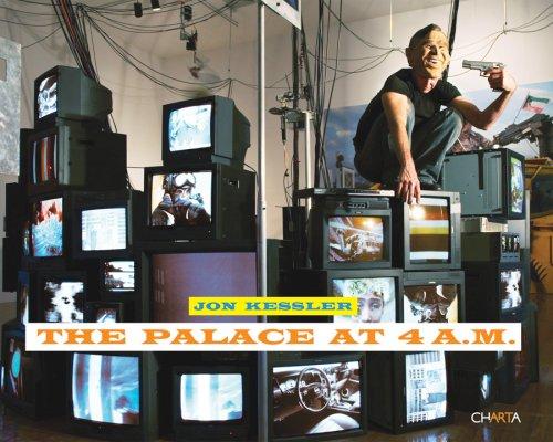 jon-kessler-the-palace-at-4-am-katalog