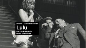 Peter Zadeks LULU | Die Hamburger Inszenierung