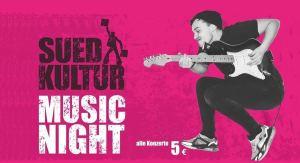SuedKultur MUSIC NIGHT | Club FESTIVAL