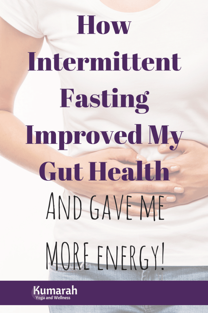 intermittent fasting, gut health, stomach health, energy, healthy eating, fasting