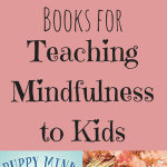 books, kid's books, mindfulness, kids yoga, mindful books, amazon, teaching, teach mindfulness