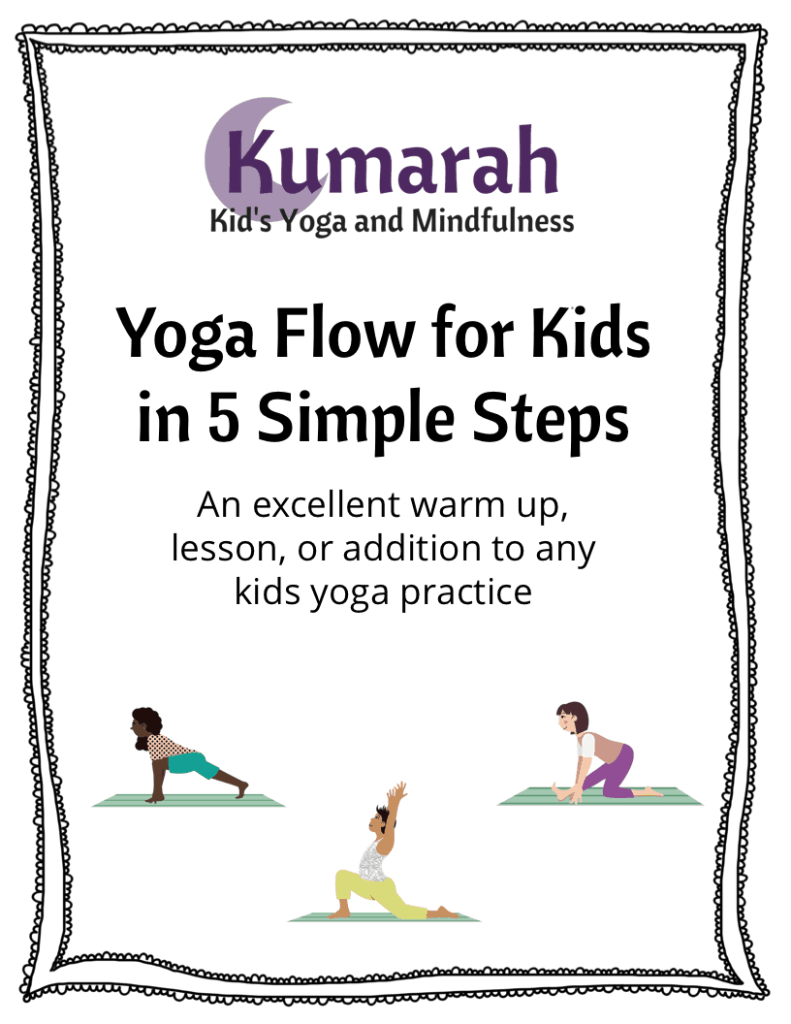Kumara Kid's Yoga and Mindfulness, Yoga Flow for Kids in 5 Simple Steps. An excellent warm up, lesson, or addition to any kids yoga practice, kids doing low lunge, dragon pose, and monkey pose