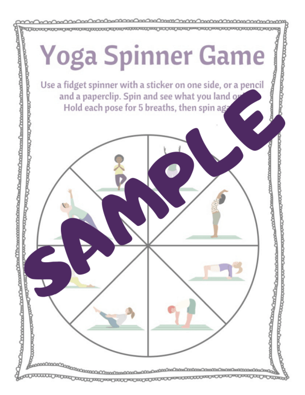 Sample of yoga spinner game to use with a fidget spinner or a pencil and a paperclip, spin and see what pose you get to practice with the yoga spinner game