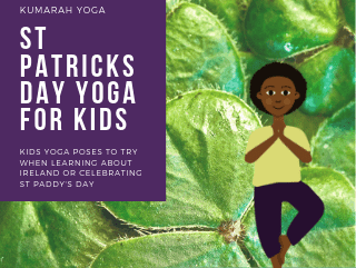 Fun Irish Themed Kid's Yoga Poses for St Patrick's Day