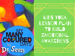 my many colored days yoga lesson plan, lesson plan for kids yoga