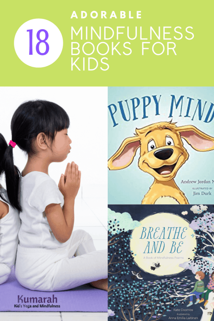 mindful books for kids, mindfulness books for kids, teaching kids mindfulness