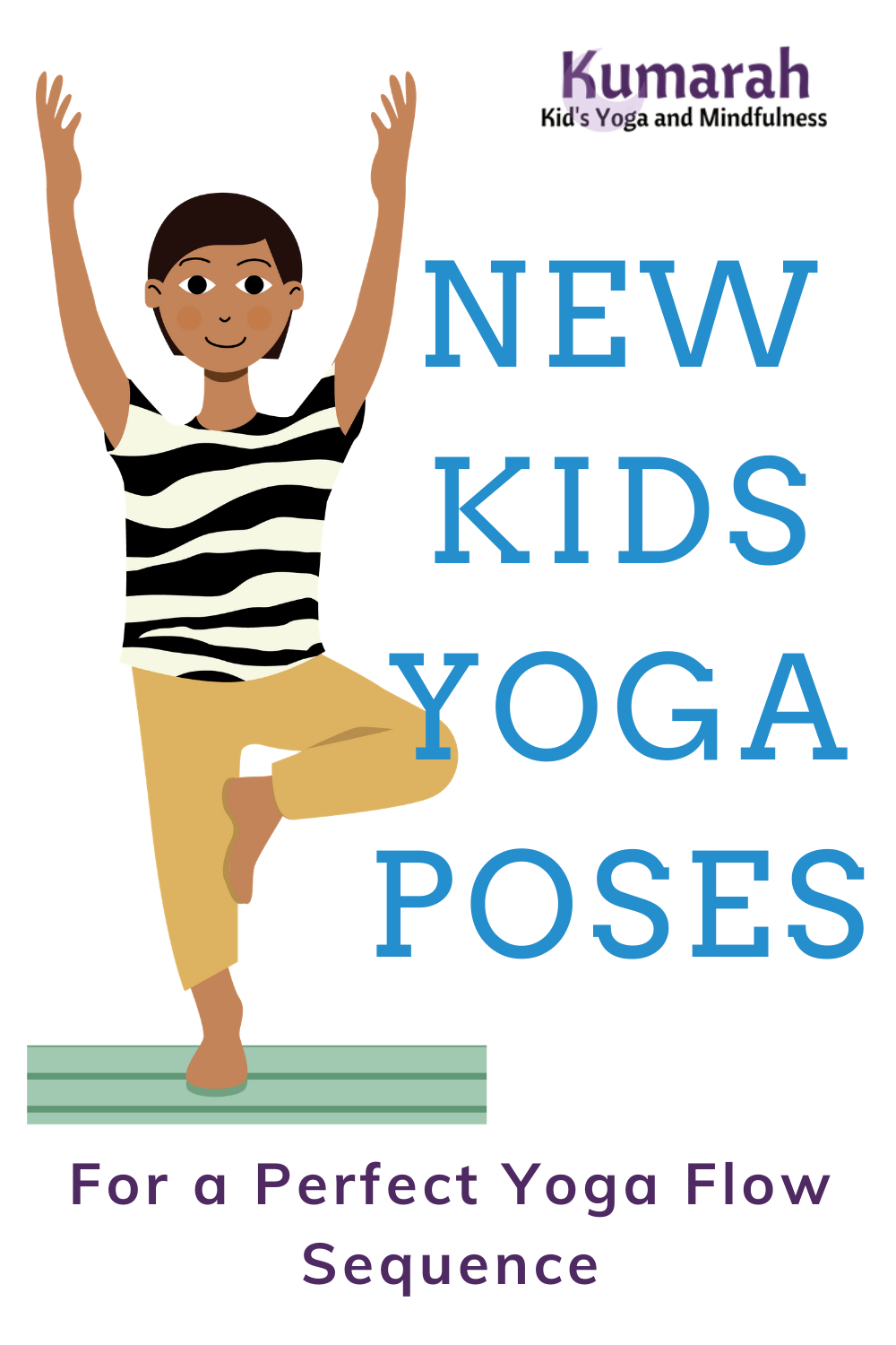 Kids Yoga Pose Cards For A Yoga Flow Sequence Kumarah