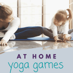 yoga games at home for kids, how to play yoga games with kids at home, yoga games fun and easy for kids