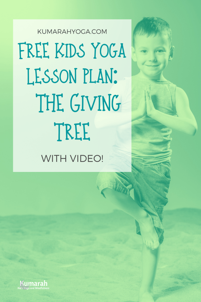 free kids yoga lesson plan based on the giving tree by shel silverstein