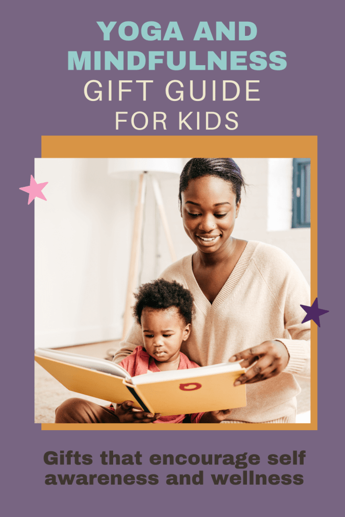 yoga and mindfulness gift guide for kids 2020 holiday gifts for kids and yogis