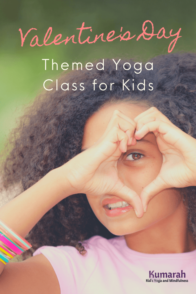valentine's day themed yoga class ideas for kids