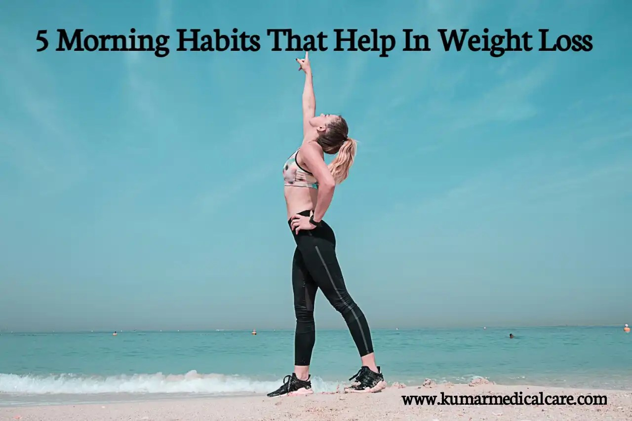 Morning Habits That Help In Weight Loss