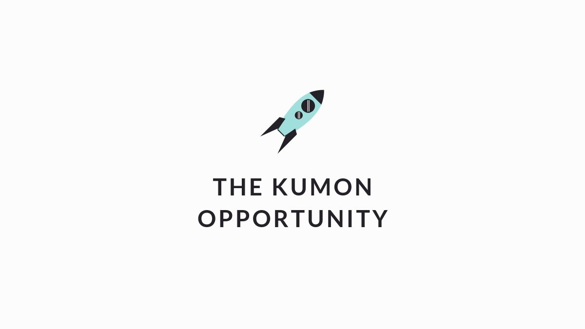 The Kumon Opportunity