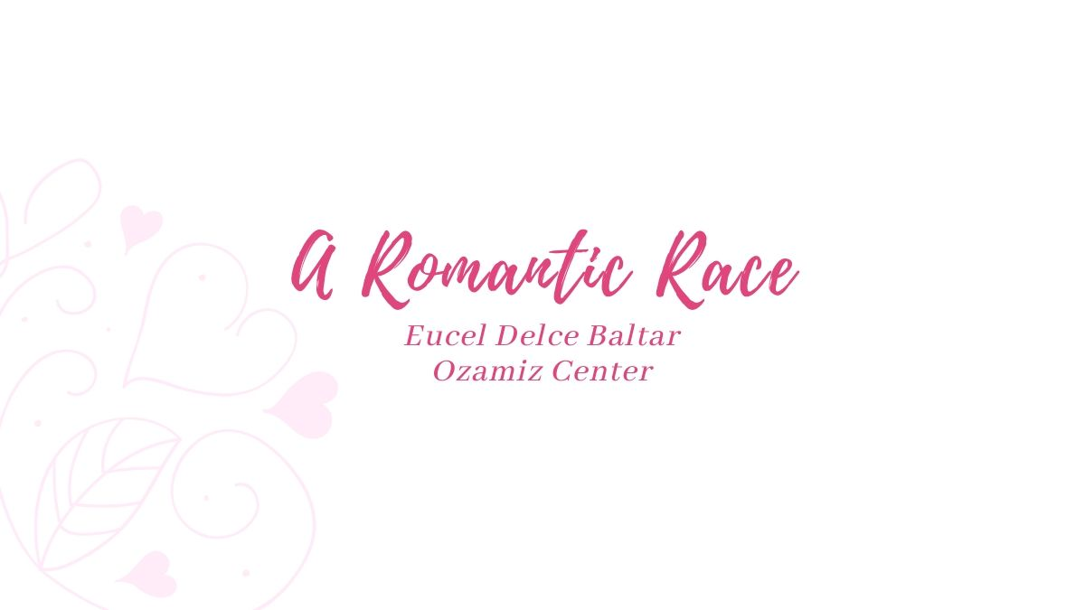 A Romantic Race