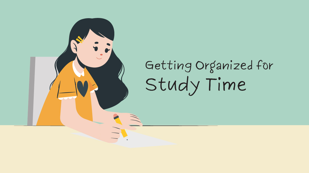 Getting Organized for Study Time-01v