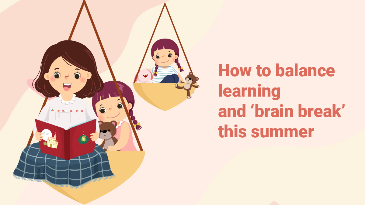 06-09_How to balance learning and 'brain break' this summer-01