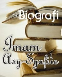 Biografi Imam Syafii