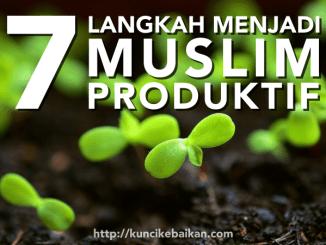 7-langkah-menjadi-muslim-produktif