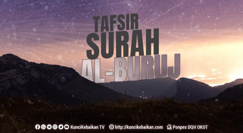 TAFSIR AL-BURUJ