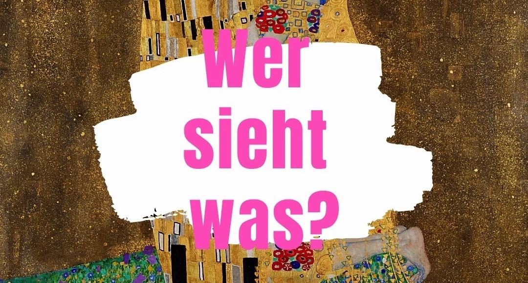 Gustav Klimt. Wer sieht Was