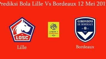 Prediksi Bola Lille Vs Bordeaux 12 Mei 2019