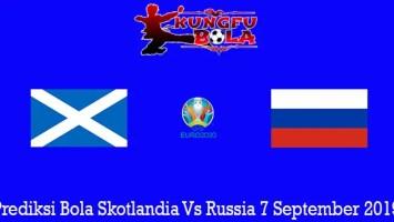 Prediksi Bola Skotlandia Vs Russia 7 September 2019