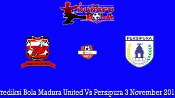 Prediksi Bola Madura United Vs Persipura 3 November 2019