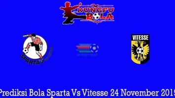 Prediksi Bola Sparta Vs Vitesse 24 November 2019