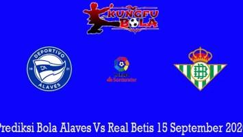 Prediksi Bola Alaves Vs Real Betis 15 September 2020