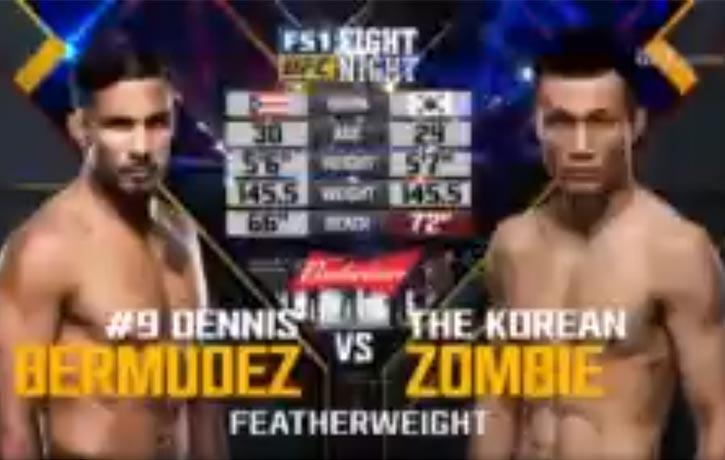 """Vs. Dennis """"The Menace"""" Bermudez, UFC Fight Night: Bermudez vs. Korean Zombie"""