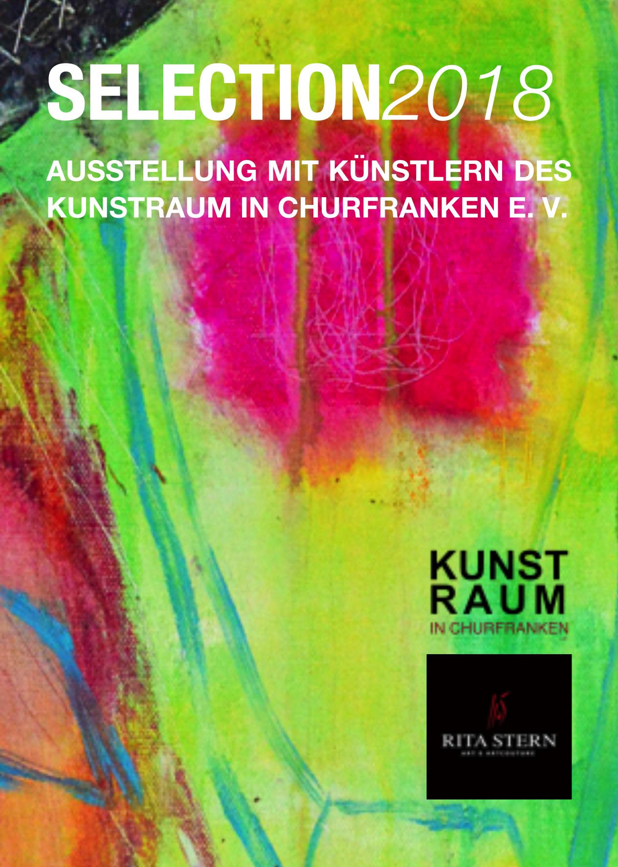 SELECTION 2018, Galerie RITA STERN zeigt Arbeiten von 4 Künstlern des KUNSTRAUM CHURFRANKEN