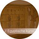Kunstgeschiedenis - Egyptische Kunst