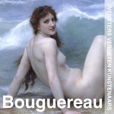Vergeten Kunstenaars - William Bouguereau