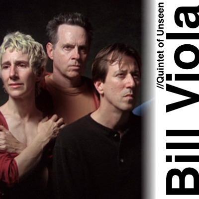 Bill Viola - Quintet of Unseen