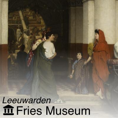 Fries Museum - Lourens Alma Tadema