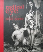 "Sammlerstück ""radical eye_the photography of miron zownir"" signiert € 350,- zzgl Versandkosten"