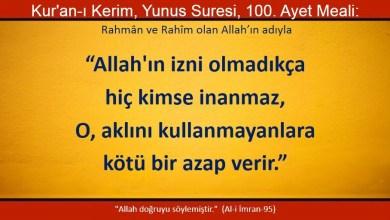 Photo of Allah'ın izni olmadıkça hiç kimse inanmaz, O aklını kullanmayanlara kötü bir azap verir