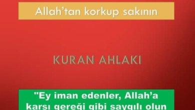 Photo of Allah'tan korkup sakının