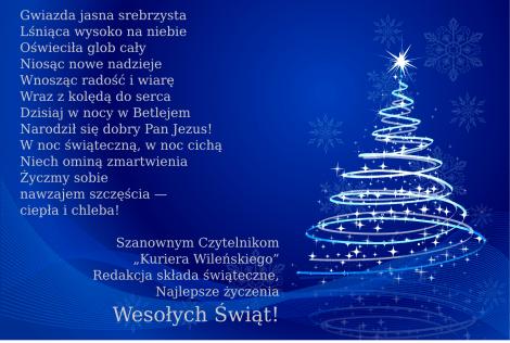 """Wesołych Świąt Bożego Narodzenia życzy redakcja """"Kuriera Wileńskiego""""!"""