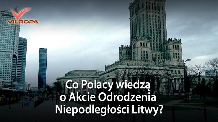 Co mieszkańcy Warszawy wiedzą o niepodległej Litwie?