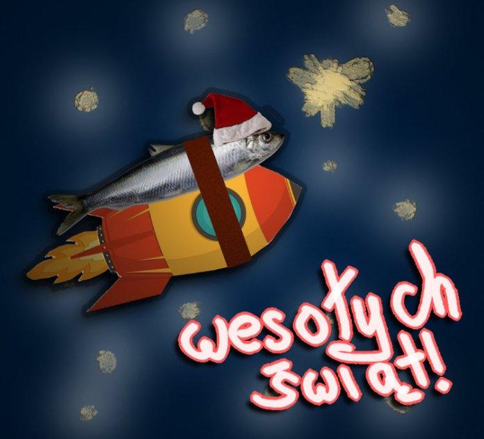 Śledź na rakiecie. Świąteczna ryba leci w kosmos, aby dosięgnąć życzeniami wszystkie Dzieci.