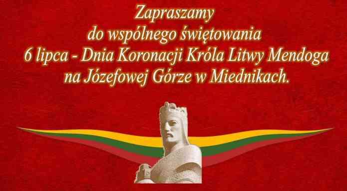 Rejon wileński zaprasza na wspólne świętowanie 6 lipca