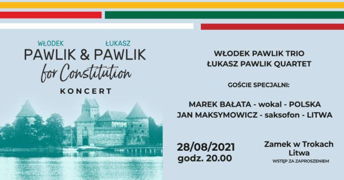 """For Constitution — koncert """"Włodek Pawlik Trio"""" w Trokach"""