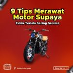 9 Tips Merawat Motor Agar Tidak Terlalu Sering Service