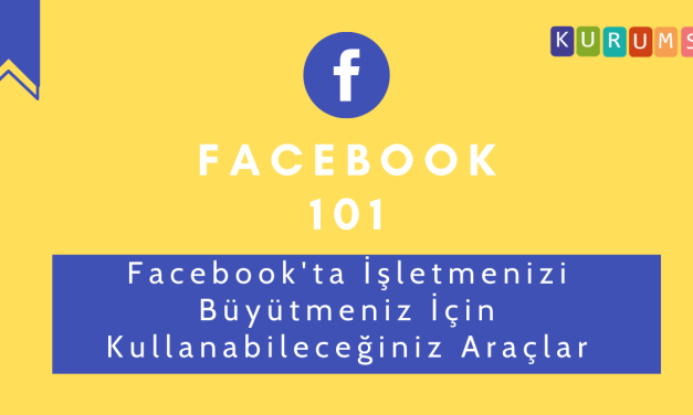 Facebook'ta Kullanabileceğiniz Araçlar