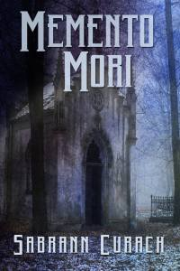 Book Cover: Memento Mori by Sabrann Curach
