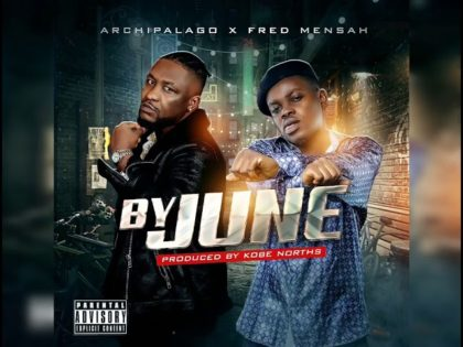 Archipalago – By June Ft Fred Mensah (Prod. Kobe Norths)