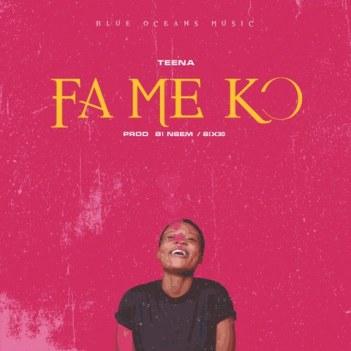 Teena - Fameko (Prod. By B1 Nsem)