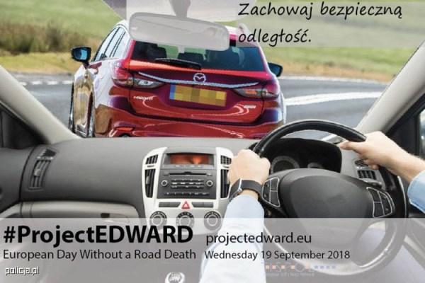 Środa z EDWARD-em. Bez wypadków śmiertelnych