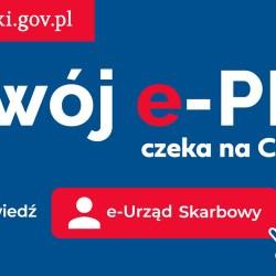 Twój e-PIT  już czeka na ciebie na e-Urząd Skarbowy